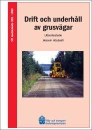 Drift och underhåll av grusvägar - VTI