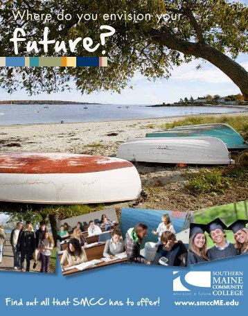 your future? future? - Southern Maine Community College
