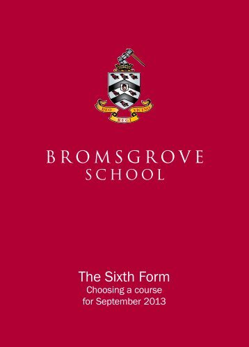 Sixth Form Course Booklet 2013 - Bromsgrove School