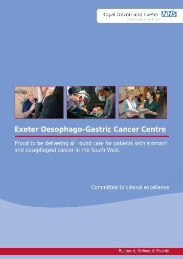Exeter Oesophago-Gastric Cancer Centre brochure - Royal Devon ...
