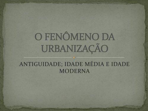 O FENÔMENO DA URBANIZAÇÃO - Associação Palotina