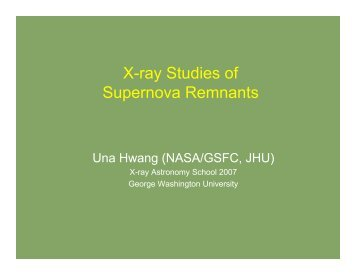 X-ray Studies of Supernova Remnants - HEASARC - NASA