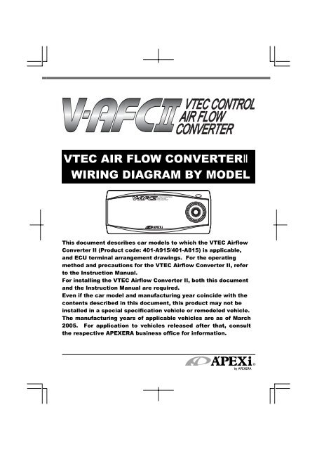 vtec air flow converterⅱ wiring diagram by model - APEXi USA Vafc Wiring Diagram on troubleshooting diagrams, battery diagrams, series and parallel circuits diagrams, electrical diagrams, sincgars radio configurations diagrams, engine diagrams, friendship bracelet diagrams, motor diagrams, smart car diagrams, transformer diagrams, gmc fuse box diagrams, pinout diagrams, electronic circuit diagrams, internet of things diagrams, honda motorcycle repair diagrams, switch diagrams, lighting diagrams, hvac diagrams, led circuit diagrams,