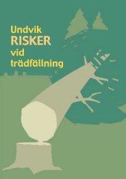 Undvik RISKER vid trädfällning - Säker Skog