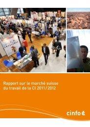 Rapport sur le marché suisse du travail de la CI 2011 / 2012 - Cinfo