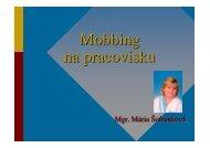 (Microsoft PowerPoint - Kch - mobbing na pracovisku - \212ofrankov ...
