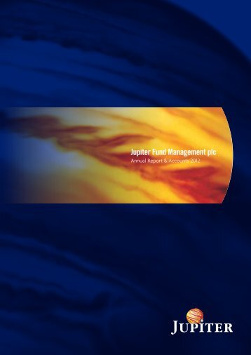Annual Report 2012 - Jupiter Asset Management