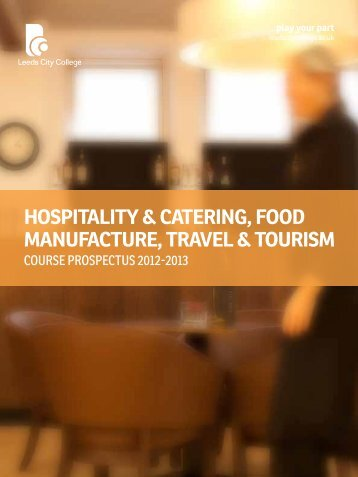 Hospitality & Catering, Food ManuFaCture, travel & tourisM