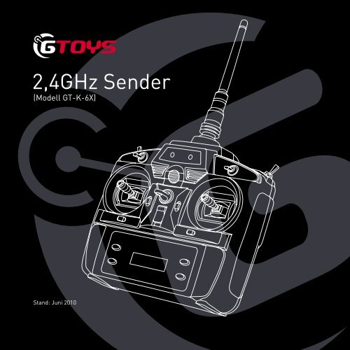 Senderanleitung GT-K-6X - GTOYS