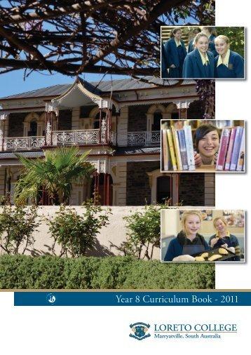 Year 8 Curriculum Book - 2011 - Loreto College