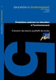 Evaluation des besoins qualitatifs des écoles - Education à l ...