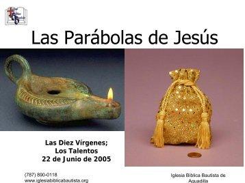 Las diez vírgenes y los talentos - Iglesia Biblica Bautista de ...