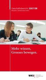 Geschäftsbericht 2007/08 - Wirtschafts- und Kaderschule Bern