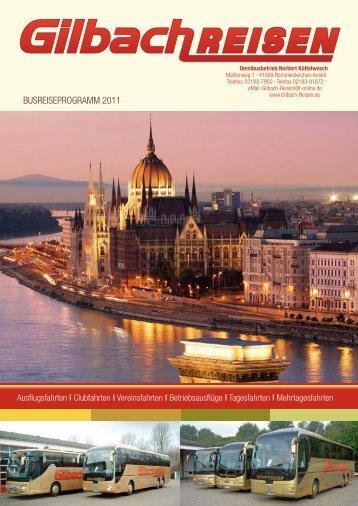 BUSREISEPROGRAMM 2011 - Gilbach Reisen