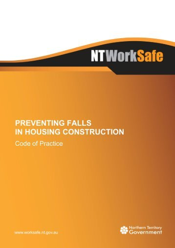 preventing falls in housing construction - NT WorkSafe - Northern ...