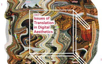 Issues of Translation in Digital Aesthetics