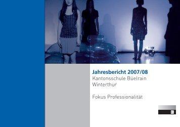 Jahresbericht 2007/08 - Kantonsschule Büelrain, Winterthur