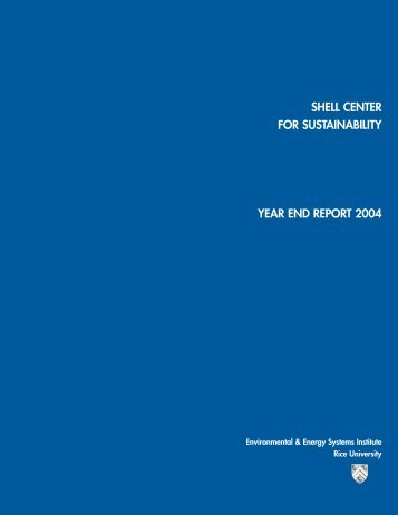 Shell Center Annual Report 2004 - Shell Center for Sustainability
