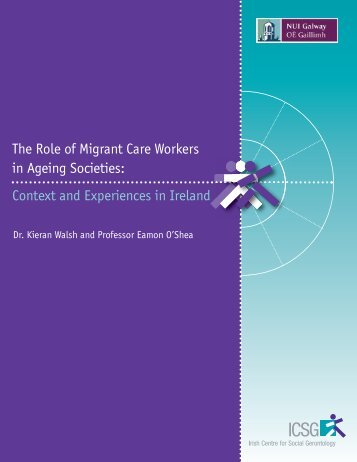 The Role of Migrant Care Workers in Ageing Societies - COMPAS ...