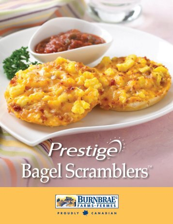 Prestige Bagel Scrambler - Burnbrae Farms