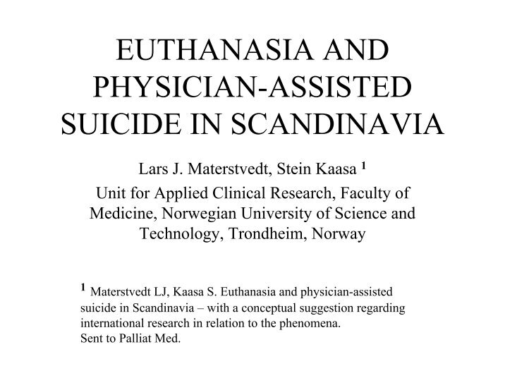 the difference on the concept of euthanasia and physician assisted suicide