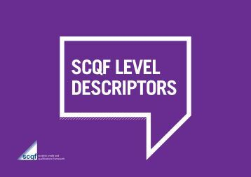 Revised SCQF Level Descriptors - Scottish Credit and Qualifications ...