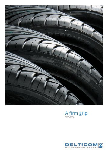 A firm grip Download pdf-file - Delticom AG