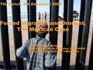 Forced Migration and Drought. The Mexican Case