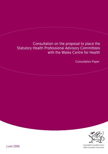 Consultation on the proposal to place the Statutory ... - Health in Wales