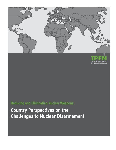 Reducing and Eliminating Nuclear Weapons - International Panel ...