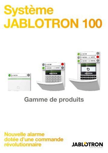 Jablotron JA-100 Catalogue produits - ALARME DIRECT