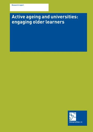 Active ageing and universities: engaging older learners