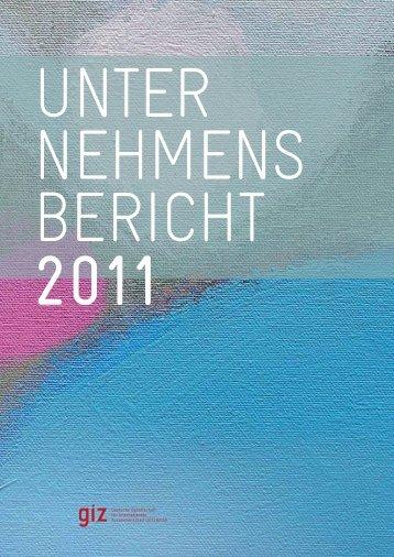 Unternehmensbericht 2011 - Deutsche Gesellschaft für ...