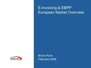 E-Invoicing & EBPP European Market Overview - Billentis