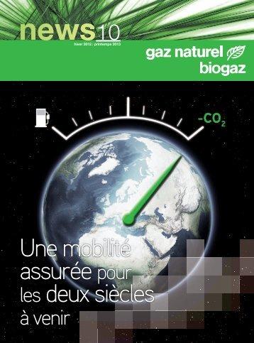 Une mobilité assurée pour les deux siècles - Le gaz naturel / biogaz ...