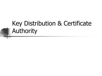 Key Distribution & Certificate Authority