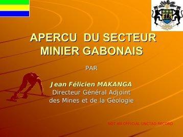 MINING SECTOR IN GABON - Unctad XI