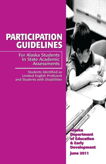 Participation Guidelines for Alaska Students in State Assessments ...