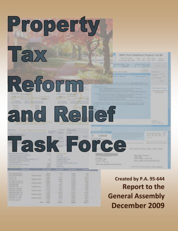 Property Tax Reform and Relief Task Force - Illinois Department of ...