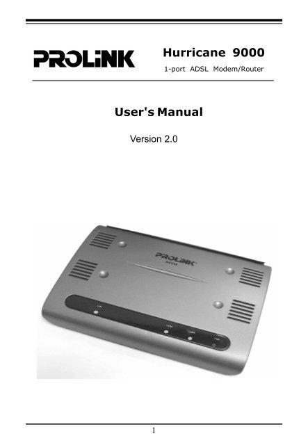 U ser's Manual Hurricane 9000 - PROLiNK