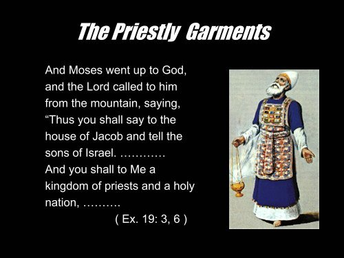 what are priestly garments called the priestly garments