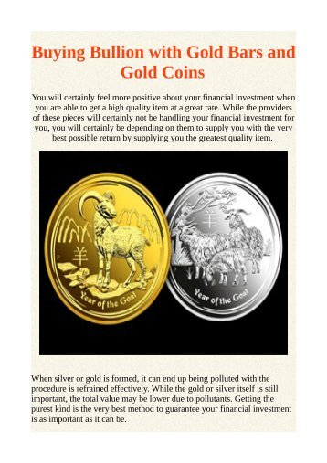 Buying Bullion with Gold Bars and Gold Coins