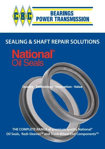 SEALING & SHAFT REPAIR SOLUTIONS - CBC Bearings