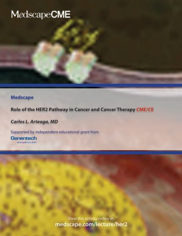 Medscape Role of the HER2 Pathway in Cancer and Cancer