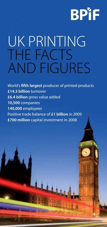 UK PRINTING THE FACTS AND FIGURES - Two Sides