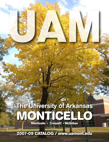 2007-2009 Catalog - University of Arkansas at Monticello