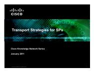 Transport Strategies for SPs - Cisco Knowledge Network