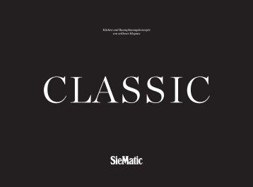 SieMatic CLASSIC - Küchen und Raumplanungskonzepte von zeitloser Eleganz
