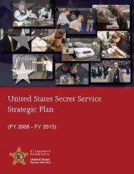 U.S. Secret Service Strategic Plan (FY 2008 - FY 2013)