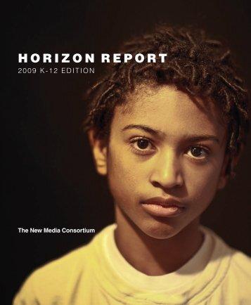 Horizon Report: 2009 K-12 Edition - The New Media Consortium